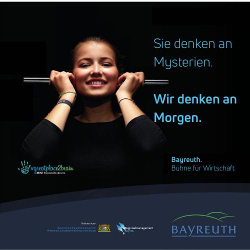 Sie denken an Mysterien. Wir denken an Morgen. Kampagnenmotiv greatplacetobrain für Bayreuth. Bühne für Wirtschaft.