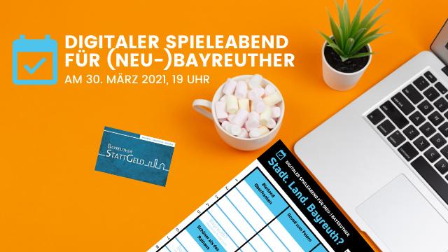 """Digitaler Spielabend """"Stadt Land. Bayreuth"""" am 30.3.21"""